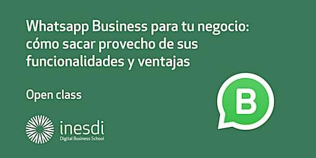 Whatsapp Business para tu negocio: cómo sacar provecho de sus funcionalidades y ventajas. entradas