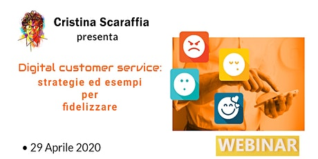 Digital Customer Service: strategie ed esempi per fidelizzare [webinar] biglietti