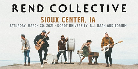 Rend Collective (Sioux Center, IA) tickets