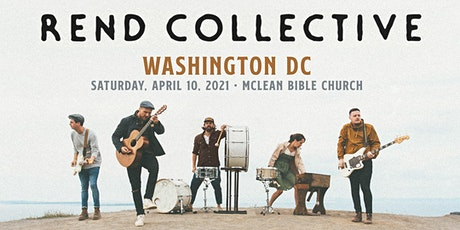 Rend Collective (Washington DC) presented by McLean Worship tickets