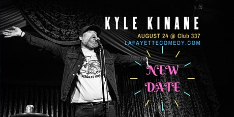 Kyle Kinane : The Spring Break Tour at Club 337 NEW DATE tickets