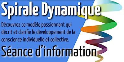 Pratique de la Spirale Dynamique (séance d'information)