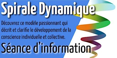 Pratique de la Spirale Dynamique (séance d'information) billets