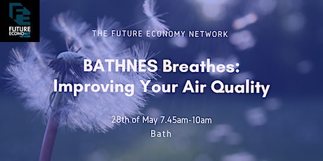 BATHNES Breathes: Improving Your Air Quality (Interactive Webinar) tickets