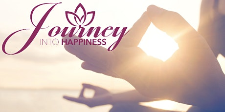 JOURNEY INTO HAPPINESS (Online) April 26, 2020 tickets