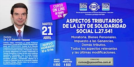 Curso online - Aspectos tributarios de la Ley de Solidaridad Social L.27.541 entradas