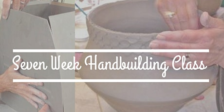 Handbuilding Clay Class: 7 weeks (July 15th - August 26th) 630pm-9pm tickets