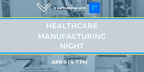 Virtual Venture Café: Healthcare Manufacturing Night tickets