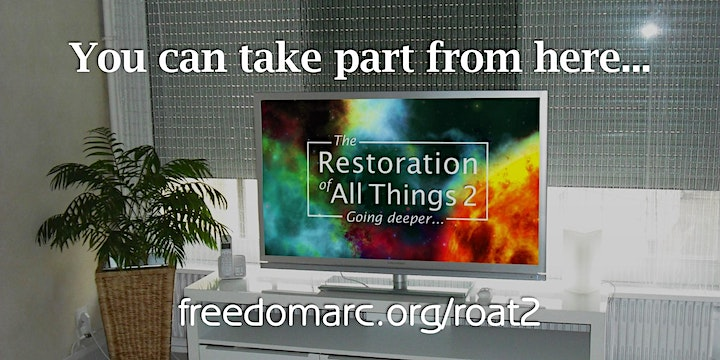 The Restoration of All Things 2 - Going Deeper image