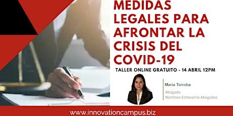 CAMBIOS Y MEDIDAS LEGALES PARA AFRONTAR LA CRISIS DEL COVID-19 entradas