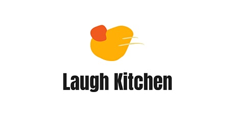 LaughKitchen Sharing is Caring tickets
