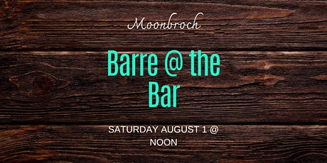 Barre at the Bar  entradas