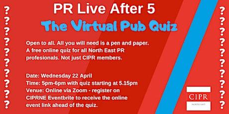 PR Live after 5 - The Pub Quiz tickets