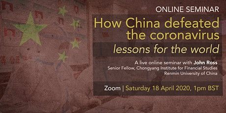 How China defeated the coronavirus - lessons for the world tickets