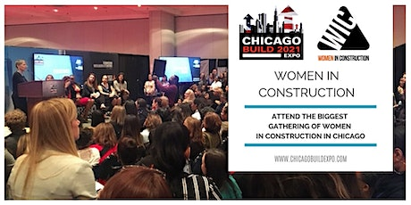 Women in Construction Event (Co-hosted with Chicago Build 2021)