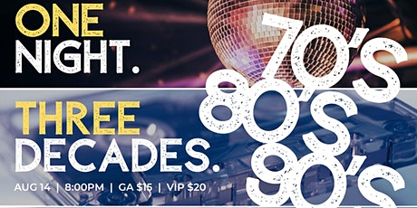 Dance to The Decades - 70's, 80's, and 90's with DJ D tickets