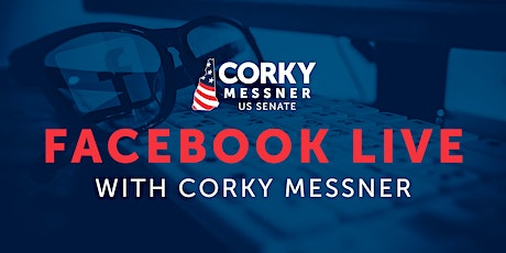 Facebook Live with Corky Messner tickets