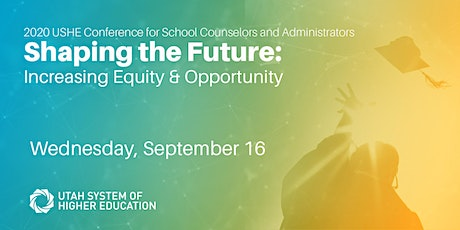 2020 USHE Conference for School Counselors and Administrators tickets