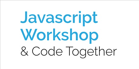 Remote: JavaScript Workshop & Code Together tickets