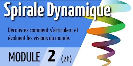 Spirale Dynamique - Module 2 tickets