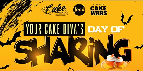 "Your Cake Diva's ""Day of Sharing"" tickets"