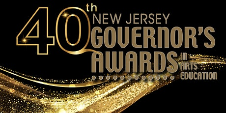 40th Anniversary of the New Jersey Governor's Awards in Arts Education tickets