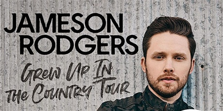 New date! Jameson Rodgers - Grew Up In The Country Tour tickets
