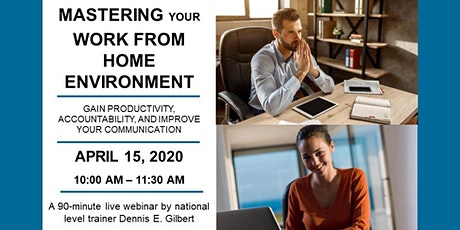 Mastering Work From Home - April 15 tickets