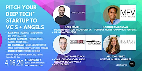 Pitch Your Deep Tech Startup to Investor Panel of VCs and Angels (On Zoom) + Virtual Networking tickets