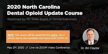 5/21/20 NC Dental Opioid Update Course [ONLINE] tickets