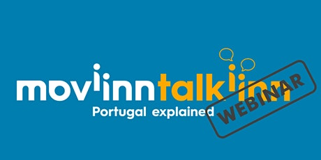 WEBINAR: PORTUGUESE CITIZENSHIP, moviinn talkiinn - Portugal explained bilhetes