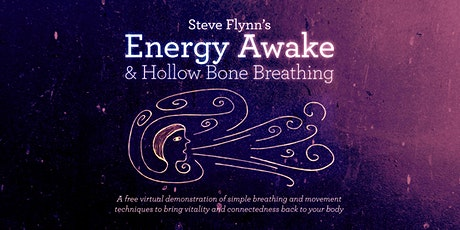 Steve Flynn's Energy Awake & Hollow Bone Breathing tickets