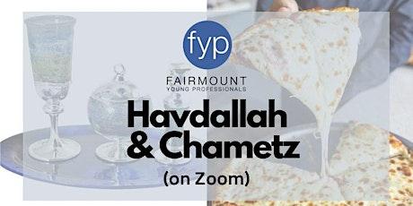 Havdallah & Chametz tickets