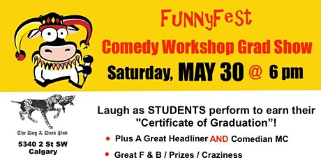 COMEDY WORKSHOP GRAD SHOW: Saturday, MAY 30 @ 6 pm tickets