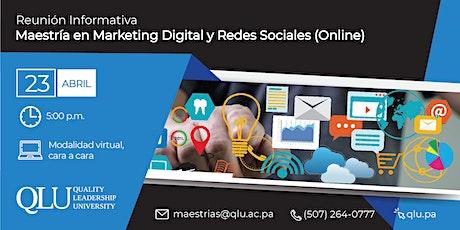Sesión Informativa Virtual - Maestría en Marketing Digital y Redes Sociales tickets