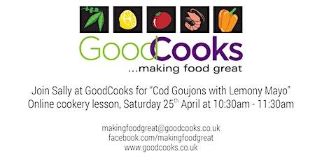 GoodCooks Saturday School - Cod goujons with lemony mayo tickets