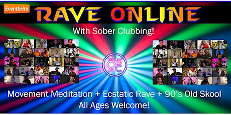 Rave Online with Sober Clubbing tickets