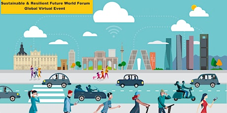 Sustainable & Resilient Future World Forum 2020, Global Virtual Event tickets