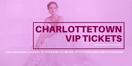 Opportunity Bridal VIP Early Access Charlottetown Pop Up Wedding Dress Sale tickets
