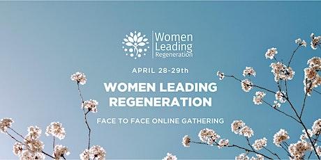 Women Leading Regeneration Summit tickets