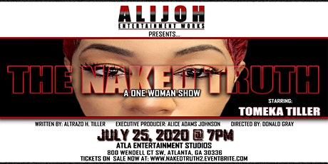 The Naked Truth:  One Woman Show tickets