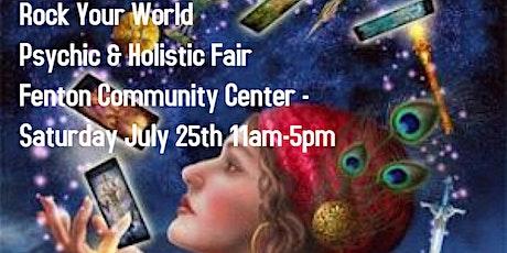 Rock Your World Fenton Psychic & Holistic Fair! tickets