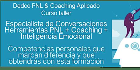"""Capacitación """"Especialista en Conversaciones""""  PNL + IE+ Coaching entradas"""