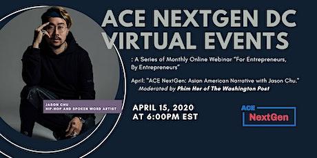 ACE NextGen: Fireside Chat w/White House Rapper Jason Chu tickets