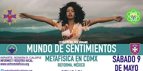 MUNDO DE SENTIMIENTOS: Metafísica en CDMX boletos