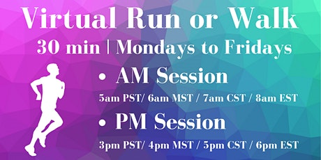 30 Minutes Virtual Run (or Walk) on Zoom - PM tickets