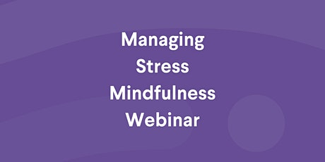 Meditation Workshop about Managing Stress - Webinar by MMA  tickets