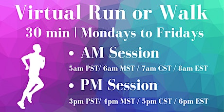 30 Minutes Virtual Run (or Walk) on Zoom - AM tickets