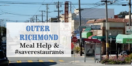 Outer Richmond Meal Help 4/11/20 (Sat) tickets