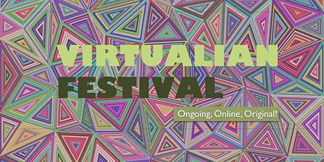 Virtualian Festival: inspiring art & creativity, intimately & online tickets